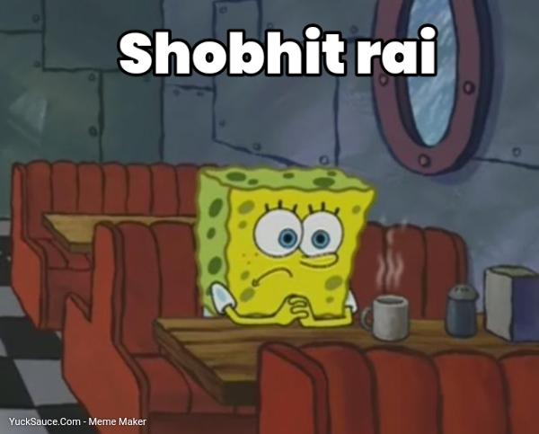 Shobhit rai