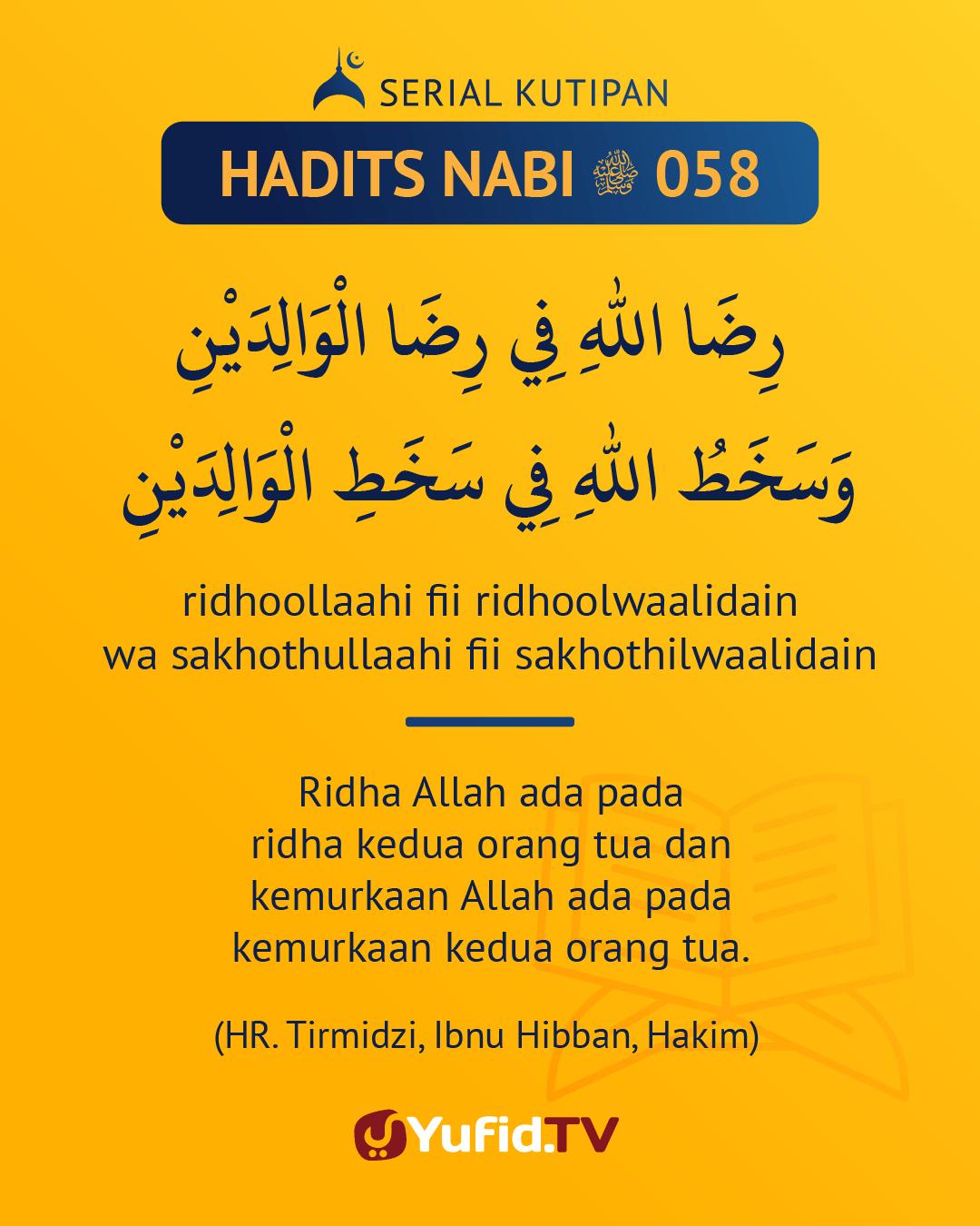 Hadits Ridho Orang Tua : hadits, ridho, orang, Ensiklopedia, Islam, Serial, Kutipan, Hadits:, Ridho, Allah, Orang