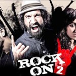 Rock On 2- Ashdoc's movie review