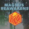 MagnusReawakens