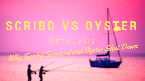 Scribd vs Oyster Octalysis Analysis: Why Scribd Survived