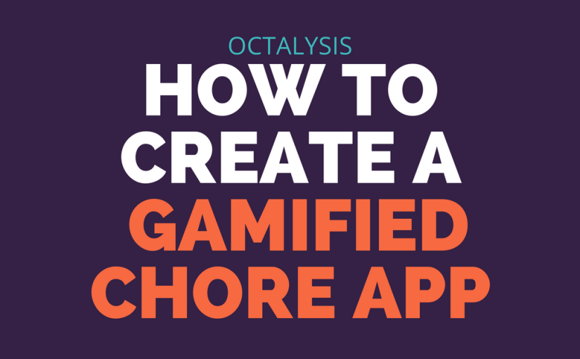 How to Create a Gamified Chore App with Octalysis