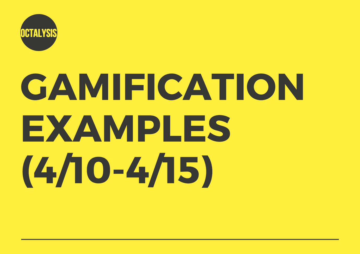 Gamification Examples for April Week 2