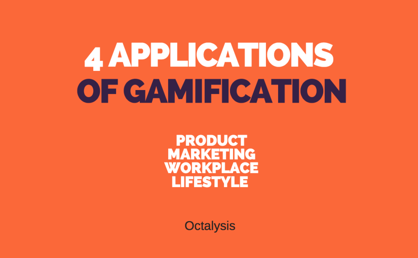 4 Application Fields of Gamification