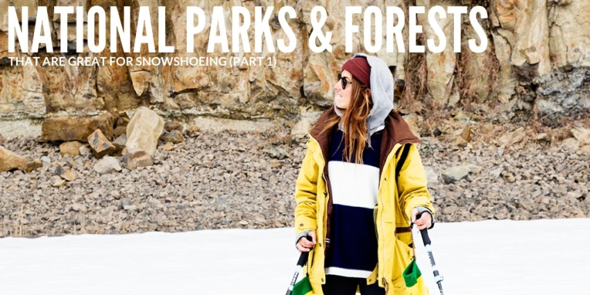 National Parks Great for Snowshoeing-Part 1