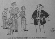 """""""If it's for stablisation then I'll tighten my belt too"""" (Minel, Beograd, broj 225-226, 1983, str. 4). Managers did not need to 'tighten their belts' to the same extent as workers who took the brunt of 'stabilisation' (austerity measures) in the 1980s."""