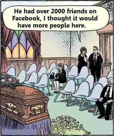 2000 Facebook Friends Funeral