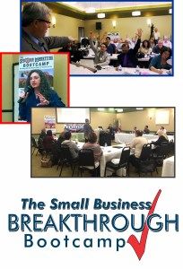 Acting As If The Small Business Breakthrough Bootcamp will happen again