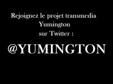 Yumington univers transmedia narratif