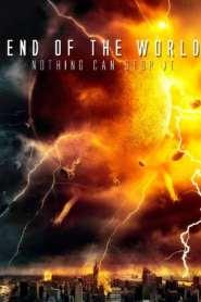 ฝนมฤตยูดับโลก End of the World (2013)