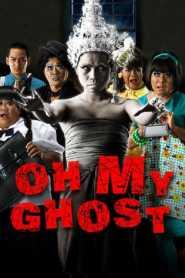 หอแต๋วแตก 2 แหกกระเจิง Oh My Ghosts (2009)