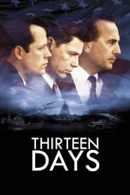 13 วัน ปฏิบัติการหายนะโลก Thirteen Days (2000)
