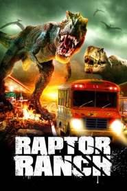 ฝูงแรพเตอร์ขย้ำเมือง Raptor Ranch (2013)