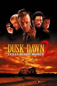 พันธุ์นรกผ่าตะวัน From Dusk Till Dawn 2: Texas Blood Money (1999)