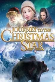 ศึกพิภพแม่มดมหัศจรรย์ Journey to the Christmas Star (2012)