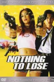 1+1 เป็นสูญ Nothing To Lose (2002)