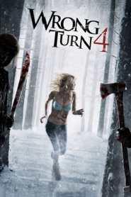 หวีดเขมือบคน 4: ปลุกโหดโรงเชือดสยอง Wrong Turn 4: Bloody Beginnings (2011)