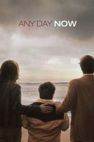 วันหนึ่ง วันหน้า วันที่รักจะมาถึง Any Day Now (2012)