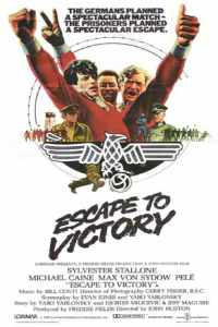 เตะแหลกแล้วแหกค่าย Escape to Victory (1981)