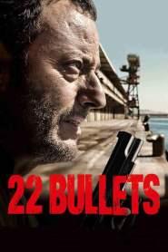 22 นัด ยมบาลล้างยมบาล 22 Bullets (2010)