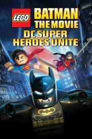 แบทแมน เลโก้ ศึกวายร้ายรวมพลัง Lego Batman: The Movie – DC Super Heroes Unite (2013)