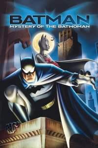 แบทแมน กับปริศนาของแบทวูแมน Batman: Mystery of the Batwoman (2003)