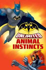 แบทแมนถล่มกองทัพอสูรเหล็ก Batman Unlimited: Animal Instincts (2015)