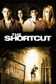 ทางลัด ตัดชีพ The Shortcut (2009)