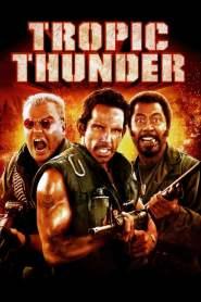 ดาราประจัญบาน ท.ทหารจำเป็น Tropic Thunder (2008)