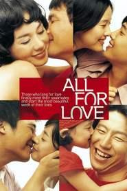 7 วันกับคำสั้นๆว่า…รัก All for Love (2005)