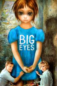 ติสท์ลวงตา Big Eyes (2014)