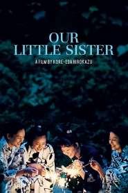 เพราะเราพี่น้องกัน Our Little Sister (2015)