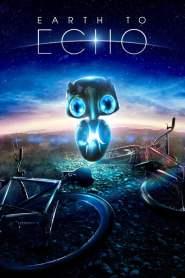 เอิร์ธทูเอคโค่ เพื่อนจักรกลสู้ทะลุจักรวาล Earth to Echo (2014)