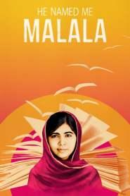 มาลาลา นามเธอเปลี่ยนโลก He Named Me Malala (2015)