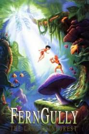 เฟิร์นกัลลี่ ป่ามหัศจรรย์ FernGully: The Last Rainforest (1992)