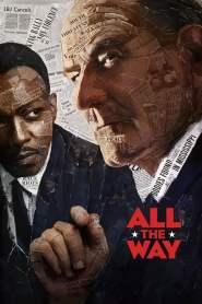 ลินดอน จอห์นสัน ยอดคนสู้เพื่อคน All the Way (2016)