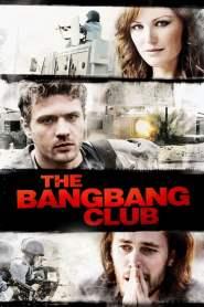 แบง แบง คลับ มือจับภาพช็อคโลก The Bang Bang Club (2010)