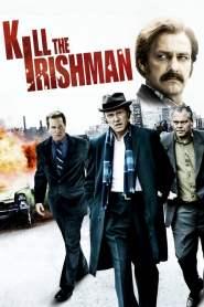 เหยียบฟ้าขึ้นมาใหญ่ Kill the Irishman (2011)