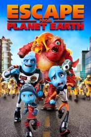 แก๊งเอเลี่ยน ป่วนหนีโลก Escape from Planet Earth (2013)