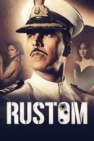 รัสทอม 3 นัดปลิดชีพ พลิกคดีสะท้านเมือง Rustom (2016)