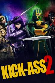 เกรียนโคตรมหาประลัย 2 Kick-Ass 2 (2013)
