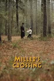เดนล้างเดือด Miller's Crossing (1990)