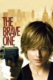 เดอะ เบรฟ วัน หัวใจเธอต้องกล้า The Brave One (2007)