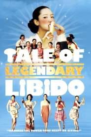 ไอ้หนุ่มพลังช้าง ไวอาก้าเรียกพี่ A Tale of Legendary Libido (2008)