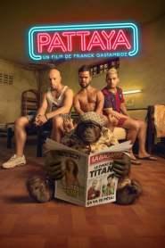 พัทยา อะฮ่า อะฮ่า Good Guys Go to Heaven, Bad Guys Go to Pattaya (2016)