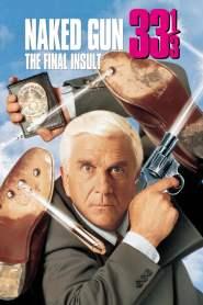 ปืนเปลือย ภาค 3 ตอนจบไม่ลง Naked Gun 33⅓: The Final Insult (1994)