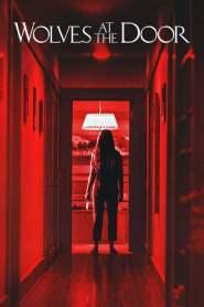 เคาะประตูฆ่า Wolves at the Door (2016)