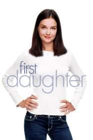 เฟิร์ทส์ ดอเธอร์ ดอกฟ้า…ท้าให้เด็ด First Daughter (2004)