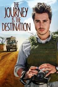 เส้นทางแห่งจุดหมายชีวิต The Journey Is the Destination (2016)
