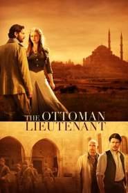 ออตโตมัน เส้นทางรัก แผ่นดินร้อน The Ottoman Lieutenant (2017)